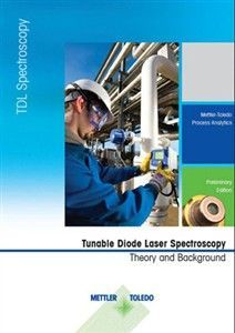 "METTLER TOLEDO Publishes eBooklet: ""Tunable Diode Laser Spectroscopy – Theory and Background"""