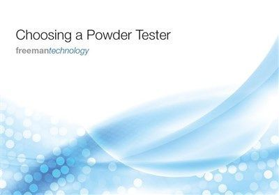 Freeman Technology reviews powder testing in new industry guide 'Choosing a powder tester'